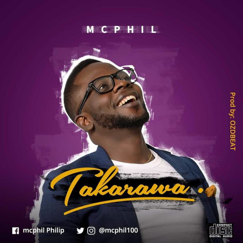 Mcphil – Takarawa (Prod. By Ozdbeat)