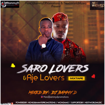Mixtape: Dj Bammy D Saro Lovers & Aje Lovers Mixtape