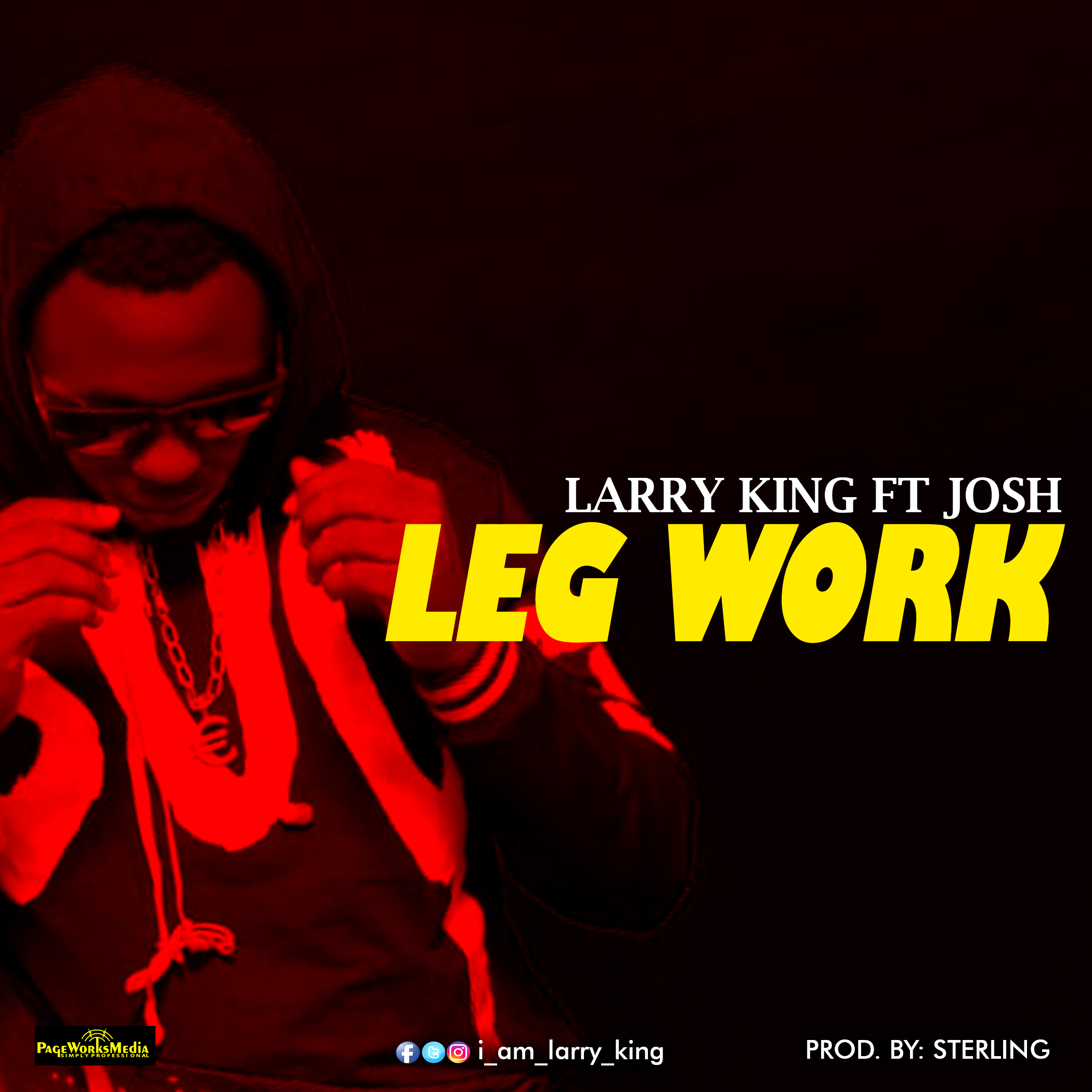 Larry King ft Josh – Leg Work